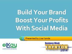 Summary of a great presentation during Trenton Business Week: Build Your Brand Boost Your Biz - trenton Business Week Great Presentations, Build Your Brand, Summary, Booklet, Social Media, Feelings, Business, Store, Social Networks