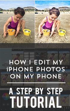 How I edit my iPhone Photos on my phone- A Step by Step TUTORIAL – At Home With…