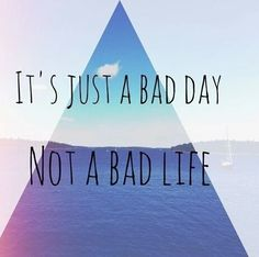 A bad day not a bad life on We Heart It Study Inspiration Quotes, Bad Life, Sometimes I Wonder, Summer Quotes, Bad Day, Study Motivation, Some Words, Good Thoughts, Happy Quotes