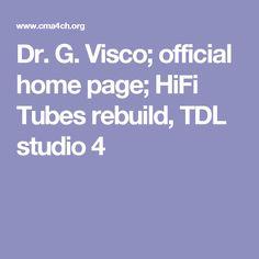 Dr. G. Visco; official home page; HiFi Tubes rebuild, TDL studio 4