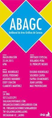 ABAGC  AntiBienal de Artes Gráficas de Caracas  Curaduría  Yaneth Rivas  Gala Garrido  Lugar: ONG
