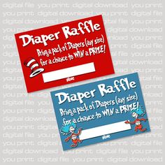 Do a book raffle.Dr Seuss Inspired Baby Shower Diaper Raffle Tickets, Blue or Red - Printable PDF, DIY Print Baby Shower Diapers, Baby Shower Games, Baby Shower Parties, Dr Seuss Baby Shower, Baby Boy Shower, 2nd Baby Showers, Shower Time, Baby Shower Gender Reveal, Diaper Raffle