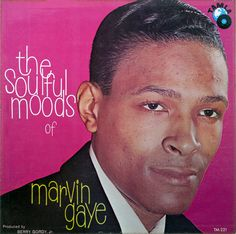"""""""The Soulful Moods of Marvin Gaye"""", his first album, was released in 1961. It was also Motown's second album (the first was """"Hi… We're The Miracles"""")."""