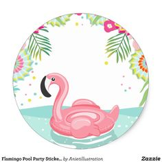 Shop Flamingo Pool Party Sticker Tropical Pool Float created by Anietillustration. Flamingo Craft, Flamingo Pool, Flamingo Birthday, Flamingo Party, Pink Flamingo Wallpaper, Pink Flamingos, Tropical Pool, Tropical Party, Jungle Balloons