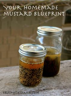 Homemade mustard -- your blueprint (with some cool foraged variations)