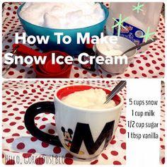 Hello, Gorgeous!: How to Make Snow Ice Cream!