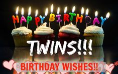 Happy Birthday Fotos, Happy Birthday Twin Sister, Twins Birthday Quotes, Birthday Wishes For Twins, Twin Birthday Cakes, Birthday Blessings, Happy Birthday Pictures, Happy Birthday Greetings, Birthday Messages