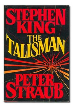 The Talisman-Stephen King & Peter Straub