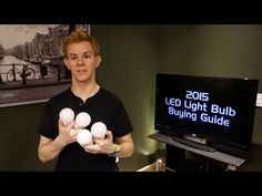 2015 LED Light Bulb Buying Guide - YouTube