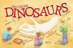 Rhythmic text and illustrations follow a paleontolgist and his crew as they dig, assemble, and exhibit dinosaur bones.