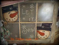 The Primitive Skate: Snowmen on a window Let it Snow. Noel Christmas, Primitive Christmas, Country Christmas, Christmas Signs, All Things Christmas, Winter Christmas, Christmas Decorations, Snowman Crafts, Christmas Projects