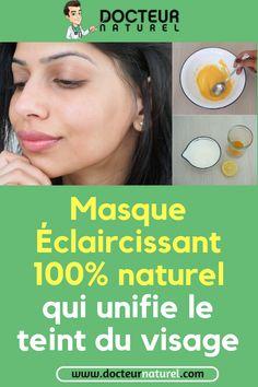 Voici comment éclairci votre teint naturellement #teint #beauté #astuce #masque #peau Lotion, Voici, Projects To Try, Beauty, Beauty Tricks, Cosmetology, Lotions, Cream