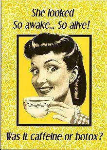Caffeine Or Botox Photo: This Photo was uploaded by MargheritaDaisy. Find other Caffeine Or Botox pictures and photos or upload your own with Photobucke. Retro Humor, Vintage Humor, Funny Vintage, Retro Funny, Vintage Quotes, Retro Quotes, Girly Quotes, Vintage Signs, I Love Coffee