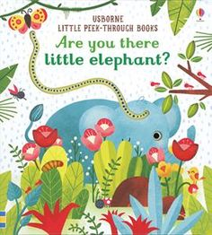 Are You There Little Elephant?  Find it at The Coastal Book Nook w/ Usborne Books & More   www.coastalbooknook.com