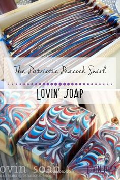 The Patriotic Peacock Swirl - Soap | Handmade Soap | DIY Soap | Soap Making | Soapmaking | Learn to make soap | Natural Soap | Soap Recipe | Soap Tutorial