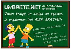 https://www.facebook.com/umbrete.net/photos/a.265584097140902.1073741828.255169811515664/286109248421720/ Recuerda que: ¡quien traiga un amigo en agosto, UN MES GRATIS!  UMBRETE@NET facebook.com/umbrete.net Calle Ruperto Escobar, 35, Umbrete Tfnos. 954495990 – 671429108 (Javi) – 671610934 (Fran) ¡Síguenos también en nuestra Propia Red Social! http://redsocial.globalum.es/grupos/umbretenet/ Promocionado por Globalum. Marketing en Redes Sociales facebook.com/globalumspain