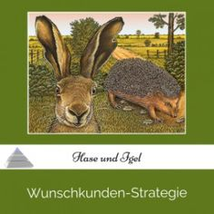 PP001 - Wunschkunden-Strategie entwickeln. Was wir aus dem Märchen Hase und Igel fürs Netzwerken mitnehmen können. Hier reinhören.