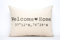 "personalized pillow, longitude and latitude pillow, housewarming gift, gift for her, wedding gift, valentine gift ""The Welcome Home"""