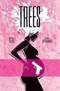 Trees #3     Story By: Warren Ellis     Art By: Jason Howard     Cover By: Jason Howard Image Comics