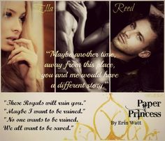 Paper Princes (The Royals by Erin Watt Super Mad, Royals Series, Favorite Book Quotes, Princess Quotes, Dont Call Me, True Happiness, World Of Books, Romance Novels, Real Life