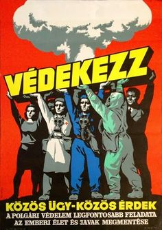 Pál György - Védekezz / Protect Yourself - Hungarian Cold War Propaganda Poster Cold War Propaganda, Poster Ads, Movie Posters, Illustrations And Posters, Hungary, Vintage Posters, New Art, Budapest, Book Art