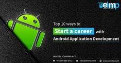 If you're interested in advancing new and innovative android applications and like to start a career with Development in then you must glance below for the top 10 ways to become successful Android Android Application Development, App Development Companies, Android Applications, Uae, Android Apps, Career, Technology, Learning, Tech