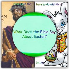 """What Does the Bible Say About Easter? A look into its history & the true meaning of Easter & its customs. The Bible's answer can be found at JW.org under """"Bible Teachings"""" select """"Bible Questions Answered"""" & find """"Celebrations""""  & you will find various holidays & celebrations."""