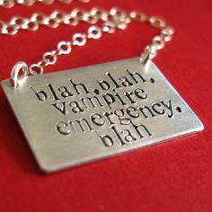 """Must-Get! """"Blah, blah, vampire emergency, blah""""-Pamela Swynford de Beaufort. True Blood."""