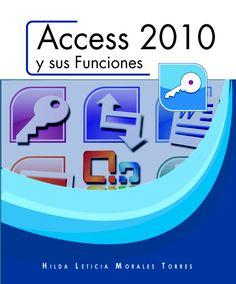 ACCESS 2010 y sus funciones  Este libro se creó con el objetivo de proveer un texto en español para introducirlo al Programa de Base de Datos Microsoft Office Access 2010.     ISBN: 9781935606925    Páginas: 188    Tamaño: 8.5 x 11     Año: 2012     Autora:  Hilda L. Morales Torres     Precio: $17.95