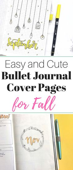Fall cover page ideas for your Bullet Journal! September cover pages, October cover pages, and November cover pages! sheenaofthejournal.com #bullet journal #bulletjournalcommunity