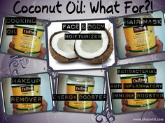 Coconut Oil - use it as a natural makeup remover, face/body moisturizer, anti-inflammatory, hair mask, etc...