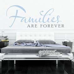 """""""Families Are Forever"""" This premium wall decal will be the perfect accent to any wall in your home. Easily enhance the decor in your living room with this easy to install wall quote. Comes as one piece for easy application. - """"Click The Photo To Buy Now"""""""