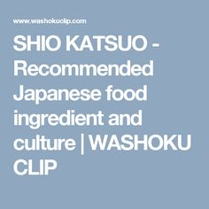 SHIO KATSUO - Recommended Japanese food ingredient and culture Best Sunset, Japanese Food, Culture, Fish, Traditional, Bonito, Pisces, Japanese Dishes, Solar Eclipse