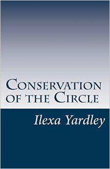 Conservation of the Circle is deduced (observed) as the basis for reality. Conservation Trilogy: Book One. Includes Foundation paper: Circle-line relationship mediated by pi as the most basic dynamic in physics. Lays foundation for more detailed explanation in Conservation Trilogy: Books Two and Three. Conservation, Theory, Physics, Foundation, Relationship, Paper, Books, Libros, Book