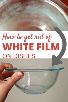 Wondering how to get rid of white film from your dishes? Remove the white film w… Wondering how to get rid of white film from your dishes? Remove the white film with these two household ingredients.
