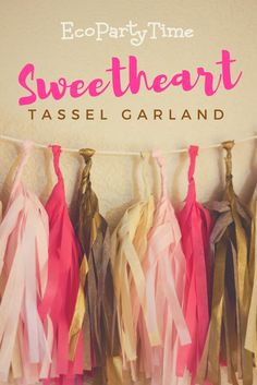 Whether your hosting a baby shower, a Valentine's Day party, or a bachelorette party - our eco-friendly tassel garlands are perfect!