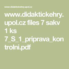 www.didaktickehry.upol.cz files 7 sakv 1 ks 7_S_1_priprava_kontrolni.pdf
