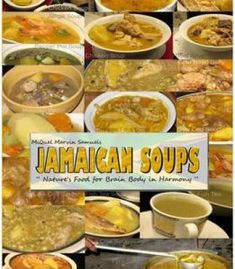 Jamaican Soups: Nature'S Food For Brain Body In Harmony PDF