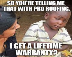 Pro roofing will not only provide you with a manufacturers warranty, to cover your materials, but we'll go even further and warranty the installation of your new roof with our Lifetime Warranty! This is in effect for as long as you own your home. Even better, this warranty is transferable should you choose to sell your home in the future! #LifetimeWarranty