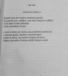 Ti ho dato il mio silenzio ed ho ascoltato il tuo. L'ho accettato ma non sono andata avanti. Writing Quotes, Poetry Quotes, Book Quotes, Words Quotes, Sayings, Smart Quotes, Sarcastic Quotes, Pablo Neruda, Love Words