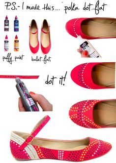 DIY polka dot ballet flats with puff paint Shirt Makeover, Polka Dot Flats, Polka Dots, Puff Paint, Diy Accessoires, Diy Mode, Do It Yourself Fashion, Refashioning, Crafty Craft