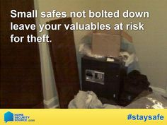 Home Security: Storing valuables in a sturdy safe is a great line of defense to keep valuables from risk of theft. However, if you have not bolted your safe into place you may still be at risk!  For more home security tips, visit: HomeSecuritySource.com