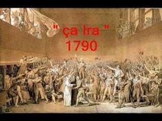 chansons historiques de France  103 : Ah ça Ira ! 1790