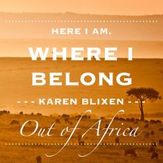 Karen Blixen's Out of Africa inspired many travelers to the continent.