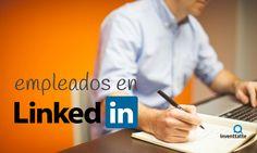 ¿Por qué tienes miedo de que tus empleados estén en #LinkedIn? #RedesSociales