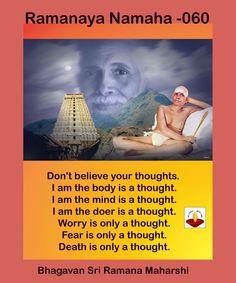 Don't believe your thoughts ~ Ramana Maharshi Spiritual Manifestation, Spiritual Path, Spiritual Wisdom, Spiritual Awakening, Advaita Vedanta, Ramana Maharshi, Awakening Quotes, Spiritual Images, Meaningful Quotes