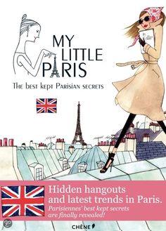 My Little Paris - The Best Kept Parisian Secrets