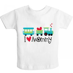 Valentine I Heart Mommy Toddler T-Shirt with heart train $12.99 www.homewiseshopperkids.com #IloveMommy #Mom #kids