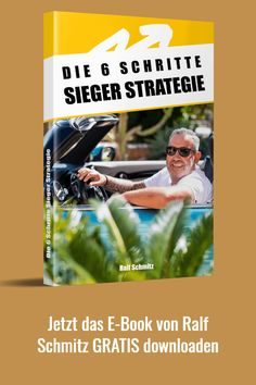 Die 6-Schritte-Sieger-Strategie - gratis Report vom Affiliate-König Ralf Schmitz jetzt völlig gratis downloaden #affiliatemarketing #affiliatekönig #ralfschmitz