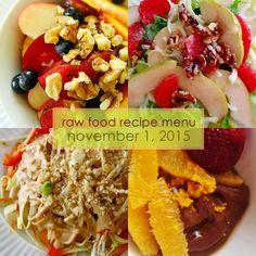 Raw on $10 a Day (or Less!): Raw Food Recipe Menu: November 1, 2015